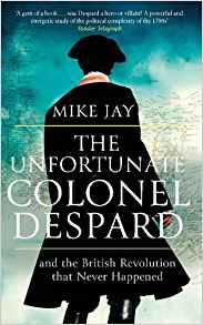 The Unfortunate Col Despard